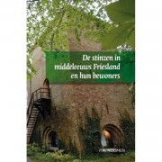 De stinzen in middeleeuws Friesland en hun