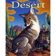 Way Out in the Desert, Hardcover/T. J. Marsh