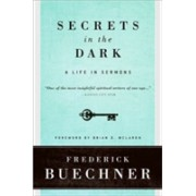 Secrets in the Dark - A Life in Sermons (Buechner Frederick)(Paperback) (9780061146619)