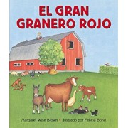 El Gran Granero Rojo = Big Red Barn, Hardcover/Margaret Wise Brown