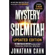 The Mystery of the Shemitah Updated Edition: The 3,000-Year-Old Mystery That Holds the Secret of America's Future, the World's Future...and Your Futur, Paperback