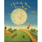 I Took the Moon for a Walk, Paperback