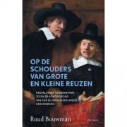 Op de schouders van grote en kleine reuzen - Ruud Bouwman