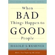When Bad Things Happen to Good People, Hardcover/Harold S. Kushner