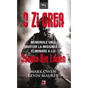 O zi grea. Memoriile unui martor la misiunea de eliminare a lui Osama Bin Laden