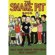 The Snake Pit Book: Daily Diary Comics 2001-2003, Paperback/Ben Snakepit