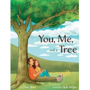 You, Me, and a Tree: A story about how love grows, Hardcover/Omar Abed