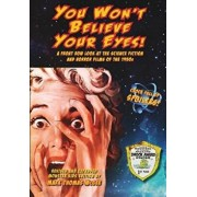 You Won't Believe Your Eyes! (Revised and Expanded Monster Kids Edition): A Front Row Look at the Science Fiction and Horror Films of the 1950s, Paperback/Mark Thomas McGee