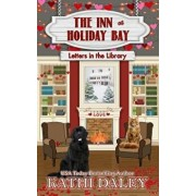 The Inn at Holiday Bay: Letters in the Library, Paperback/Kathi Daley