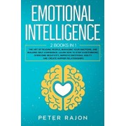 Emotional Intelligence: The art of reading people, managing your emotions, and building self-confidence. Learn how to stop overthinking, overc, Paperback/Peter Rajon