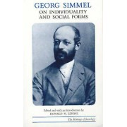On Individuality and Social Forms by Georg Simmel & Donald N. Levine