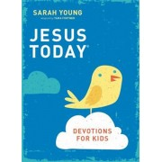 Jesus Today Devotions for Kids, Hardcover/Sarah Young