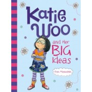 Katie Woo and Her Big Ideas, Paperback