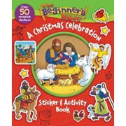 The Beginner's Bible: A Christmas Celebration Sticker and Activity Book, Paperback/Zondervan