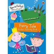 Ben and Holly's Little Kingdom: Fairy Tale Sticker Activity Book by Ladybird