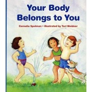 Your Body Belongs to You, Paperback/Cornelia Maude Spelman
