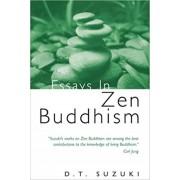 Essays in Zen Buddhism, Paperback/Daisetz Teitaro Suzuki