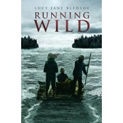 Running Wild, Hardcover/Lucy Jane Bledsoe