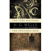 The Time Machine/The Invisible Man/H. G. Wells