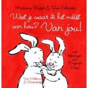 Marianne Busser, Ron Schröder Weet je waar ik het meest van hou? Van jou!