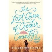 The Lost Queen of Crocker County, Paperback/Elizabeth Leiknes