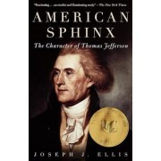 American Sphinx: The Character of Thomas Jefferson, Paperback