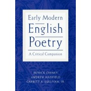 Early Modern English Poetry: A Critical Companion