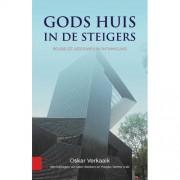 Gods huis in de steigers - O.G.A. Verkaaik