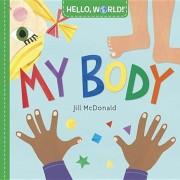Hello, World! My Body, Hardcover