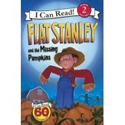 Flat Stanley and the Missing Pumpkins/Jeff Brown