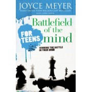 Battlefield of the Mind for Teens: Winning the Battle in Your Mind, Paperback
