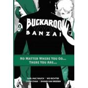 Buckaroo Banzai Tp Vol 02 No Matter Where You Go, Paperback