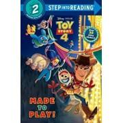 Made to Play! (Disney/Pixar Toy Story 4), Paperback/Random House