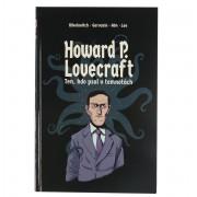 kniha Howard P. Lovecraft. Ten, kdo psal v temnotách - Nikolavitch Alex - 9788075115003