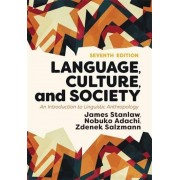 Language, Culture, and Society: An Introduction to Linguistic Anthropology, Paperback