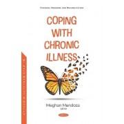 Coping with Chronic Illness par Sous la direction de Meghan Mendoza