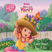 Disney Junior Fancy Nancy: Easter Bonnet Bug-A-Boo: A Scratch & Sniff Story, Hardcover/Krista Tucker