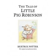 The Tale of Little Pig Robinson, Hardcover/Beatrix Potter