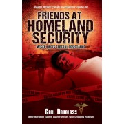 Friends at Homeland Security (eBook)