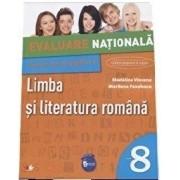 Evaluarea Nationala. Teste de pregatire. Limba si literatura romana. Clasa a VIII-a/Madalina Vincene