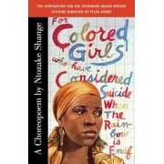 For Colored Girls Who Have Considered Suicide When the Rainbow Is Enuf, Paperback