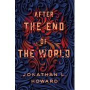 After the End of the World, Hardcover