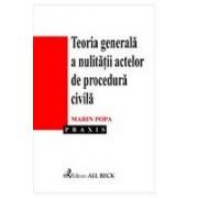 Teoria generala a nulitatii actelor de procedura civila.
