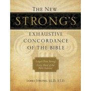 The New Strong's Exhaustive Concordance of the Bible, Hardcover