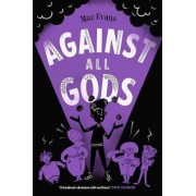Against All Gods by Maz Evans