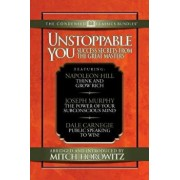 Unstooppable You (Condensed Classics): Success Secrets from the Great Masters. Includes Think and Grow Rich, the Power of Your Subconscious Mind and P, Paperback/Napoleon Hill
