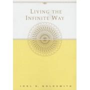 Living the Infinite Way, Paperback