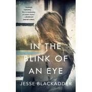 In the Blink of an Eye, Paperback/Jesse Blackadder