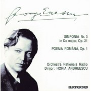 George Enescu - Simfonia nr 3 in Do major ,op 21 / Poema Romana ,op 1 (CD)