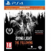 Dying Light: The Following Enhanced Edition - PRE-ORDER, за PS4